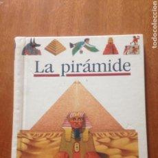 Libros de segunda mano: LA PIRAMIDE. Lote 137778618