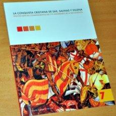 Libros de segunda mano: LA CONQUISTA CRISTIANA DE SAX, SALINAS Y VILLENA - EDITA: UNIVERSIDAD DE ALICANTE Y OTROS - AÑO 2015. Lote 138607726