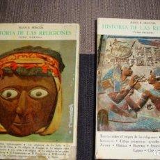 Libros de segunda mano: HISTORIA DE LAS RELIGIONES. TOMOS 1 Y 2. - JUAN B. BERGUA,. Lote 138642690