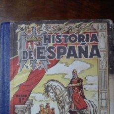 Libros de segunda mano: HISTORIA DE ESPAÑA EDICIONES BRUÑO. Lote 138725494