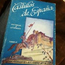 Libros de segunda mano: CASTILLOS DE ESPAÑA HISTORIAS Y LEYENDAS. TOMO I Y II.. Lote 139113725