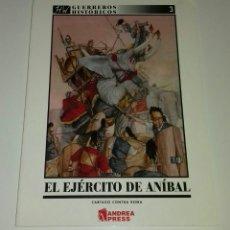 Libros de segunda mano: LIBRO ANDREA PRESS EL EJÉRCITO DE ANÍBAL CARTAGO CONTRA ROMA GUERREROS HISTÓRICOS NÚMERO 3 OSPREY.. Lote 139126132