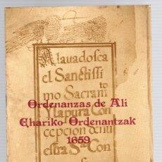 Libros de segunda mano: ORDENANZAS DE ALÍ (ALAVA). EHARIKO ORDENANTZAK 1659. AÑO 1980. Lote 139517013