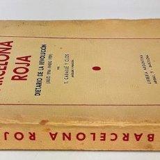 Libros de segunda mano: BARCELONA ROJA. T. CABALLÉ Y CLOS. LIBRERÍA ARGENTINA. BARCELONA. 1939.. Lote 139996146
