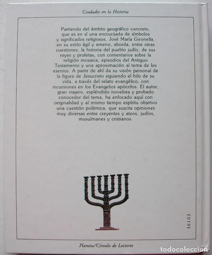 Libros de segunda mano: JERUSALEN DE LOS EVANGELIOS. JOSE MARIA GIRONELLA - Foto 5 - 140309366