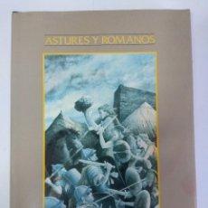 Libros de segunda mano: LIBRO/ASTURES Y ROMANOS/NARCISO SANCHEZ YANGUAS/NUEVO¡¡¡¡¡¡. Lote 141212690