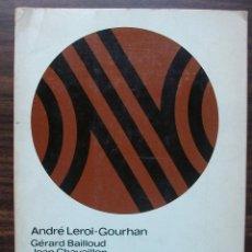 Libros de segunda mano: LA PREHISTORIA. ANDRE LEROI-GOURHAN / GERARD BAILLOUD / JEAN CHAVAILLON / ANNETTE LAMING-EMPERAIRE. Lote 141232122