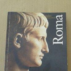 Libros de segunda mano: ROMA. GRANDES CIVILIZACIONES. ADA GABUCCI.. Lote 141237582