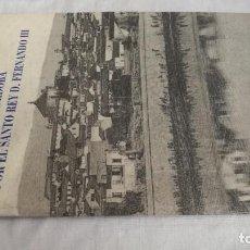 Libros de segunda mano: RESEÑA DE LA CONQUISTA DE CORDOBA POR EL SANTO REY DON FERNANDO III1995. Lote 141586402