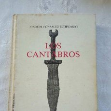 Libros de segunda mano: JOAQUÍN GONZÁLEZ ECHEGARAY. LOS CÁNTABROS. 1986. ILUSTRADO.. Lote 142890202