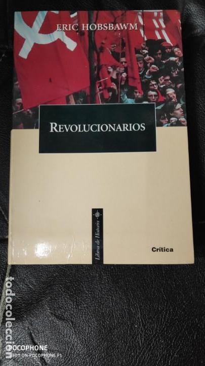 REVOLUCIONARIOS ( ERIC HOBSBAWM ) (Libros de Segunda Mano - Historia Antigua)