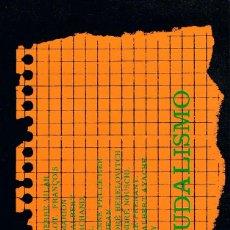 Libros de segunda mano: EL FEUDALISMO, VARIOS AUTORES, VER INDICE EN FOTOGRAFIAS INTERIORES. Lote 143281262