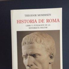 Libros de segunda mano: HISTORIA DE ROMA - THEODOR MOMMSEN - TURNER - 4 TOMOS. Lote 143375658