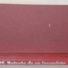 Libros de segunda mano: CARLOS RETRATO DE UN TERRORISTA, COLIN SMITH, EDITORIAL POMAIRE 1977, LIBRO. Lote 143432366