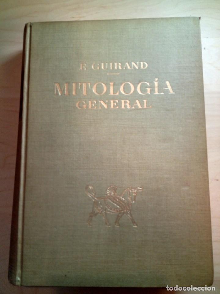 MITOLOGÍA GENERAL. FÉLIX GUIRAND. (Libros de Segunda Mano - Historia Antigua)