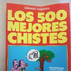 Libros de segunda mano: LOS 500 MEJORES CHISTES, DAMASO RABANAL, VECCHI 1988, LIBRO. Lote 143924090
