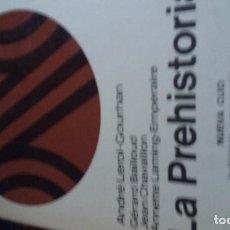 Libros de segunda mano: LA PREHISTORIA POR ANDRE LEROI-GOURHAN EDITORIAL LABOR 1993. Lote 144000322