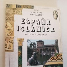Libros de segunda mano: ESPAÑA ISLAMICA, EDITORIAL DEBATE 1990, LIBRO. Lote 144039470