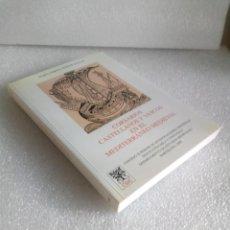 Libros de segunda mano: CORSARIOS CASTELLANOS Y VASCOS EN EL MEDITERRÁNEO MEDIEVAL MARIA TERESA FERRER MALLOL FIRMADO. Lote 144075606