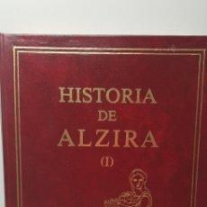 Libros de segunda mano: HISTORIA DE ALZIRA,TOMO 1 RAFAEL SIFRE 1982. Lote 144902328