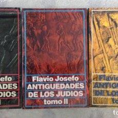 Libros de segunda mano - Antigüedades de los judíos, tomo I, II y III. Flavio josefo - 144928798