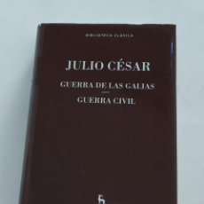 Libros de segunda mano: JULIO CÉSAR GUERRA DE LAS GALIAS- GUERRA CIVIL. Lote 144980254