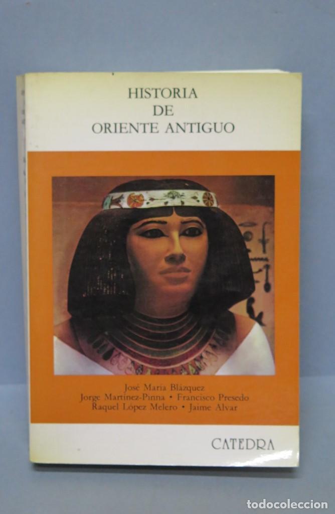 HISTORIA DE ORIENTE ANTIGUO. VV.AA. CATEDRA (Libros de Segunda Mano - Historia Antigua)