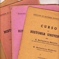 Libros de segunda mano: CURSO DE HISTORIA UNIVERSAL (FASCICULOS1, 2, 3 Y 4). A. BALLESTEROS BERETTA Y M. BALLESTEROS GABROIS. Lote 145099834