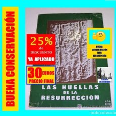 Libros de segunda mano: LAS HUELLAS DE LA RESURRECCIÓN POR J. CARREÑO ETXEANDÍA - SÁBANA SANTA - SÍNDONE - 30 EUROS. Lote 145283426