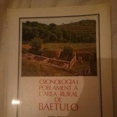 Libros de segunda mano: CRONOLOGIA I POBLAMENT A L´AREA RURAL DE BAETULO -BADALONA -MARTA PREVOSTI -REFM3E2. Lote 145285322