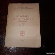 Libros de segunda mano: CONSTANTINO CABAL: LA ASTURIAS QUE VENCIÓ ROMA. , OVIEDO, 1953. Lote 145796478
