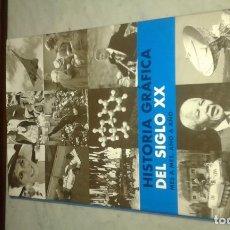 Libros de segunda mano: HISTORIA GRÁFICA DEL SIGLO XX MES A MES AÑO A AÑO. Lote 145799918