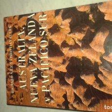 Libros de segunda mano: AUSTRALIA NUEVA ZELANDA Y PACÍFICO SUR. Lote 145800134