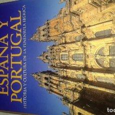 Libros de segunda mano: ESPAÑA Y PORTUGAL HISTORIA Y CULTURA DE LA PENÍNSULA IBERICA. Lote 145800630