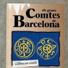 Livros em segunda mão: ELS GRANS COMTES DE BARCELONA - SANTIAGO SOBREQUÉS - HISTÓRIA DE CATALUNYA - EL OBSERVADOR - 2. Lote 145842146