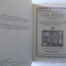 Libros de segunda mano: LIBRERIA GHOTICA. ORDINATIONS DE LA UNIVERSITAT DEL STUDI GENERAL. FACSÍMIL DE 1596. FOLIO. S. XVI.. Lote 146024438