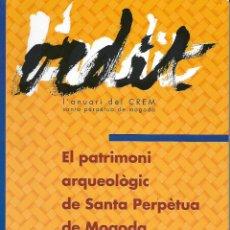 Libros de segunda mano: L'ORDIT Nº 2. EL PATRIMONI ARQUEOLÒGIC DE SANTA PERPÈTUA DE MOGODA. VALLÈS OCC.CATALUNYA. ANTIGÜEDAD. Lote 146573866