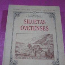 Libros de segunda mano: SILUETAS OVETENSES R.PRIETO Y J. LOPEZ DORIGA, 1989, FACSIMIL. Lote 147450630