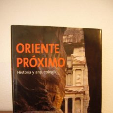 Libros de segunda mano: ORIENTE PRÓXIMO. HISTORIA Y ARQUEOLOGÍA (KÖNEMANN, 2000) MUY BUEN ESTADO. GRAN FORMATO.. Lote 147620874
