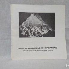 Libros de segunda mano: 150000 AÑOS DE PREHISTORIA VASCA, GURE HERRIAREN LEHEN URRATSAK. Lote 147700042