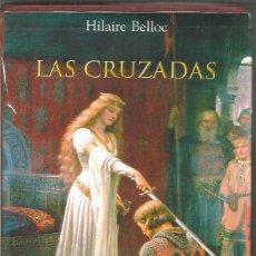 Libros de segunda mano: HILAIRE BELLOC. LAS CRUZADAS. HOMO LENGENS. Lote 147705766