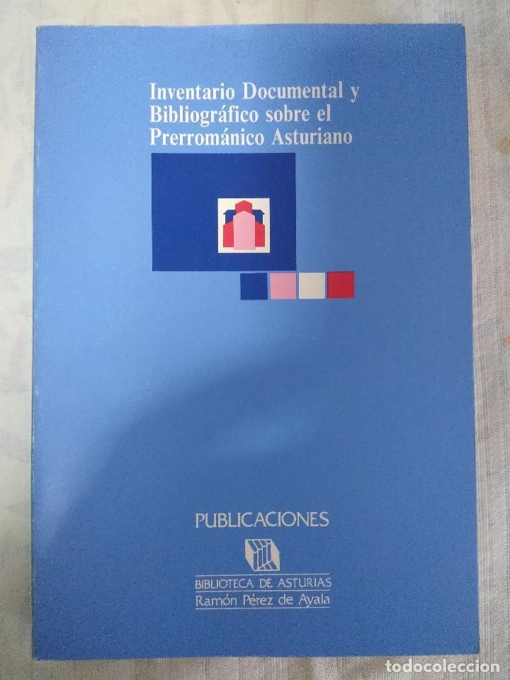 LIBRO/INVENTARIO DOCUMENTAL BIBLIOGRAFICO SOBRE EL PRERROMANICO ASTURIANO. (Libros de Segunda Mano - Historia Antigua)