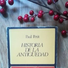 Libros de segunda mano: PAUL PETIT. HISTORIA DE LA ANTIGÜEDAD.. Lote 148095918