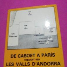 Libros de segunda mano: ESTEVE ALBERT I CORP, DE CABOET A PARÍS PASSANT PER LES VALLS D'ANDORRA . Lote 148660794