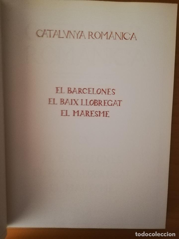 Libros de segunda mano: CATALUNYA ROMÀNICA. XX EL BARCELONÈS, EL BAIX LLOBREGAT, EL MARESME (ENCICLOPÈDIA CATALANA) - Foto 2 - 149188750
