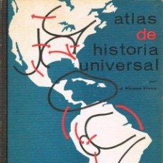 Libros de segunda mano: ATLAS DE HISTORIA UNIVERSAL DE VICENS VIVES. TAPAS DURAS. Lote 149980078