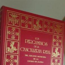 Libros de segunda mano: LOS PERGAMINOS DE LA CANCILLERIA REAL DEL ARCHIVO MUNICIPALDE LA CIUDAD DE ALZIRA.. Lote 150226202