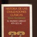 Libros de segunda mano: S. HORNBLOWER. EL MUNDO GRIEGO 479-323 AC.. ED. CRÍTICA 1985. NUEVO. Lote 150326238