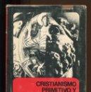 Libros de segunda mano: W. JAEGER. CRISTIANISMO PRIMITIVO Y PAIDEIA GRIEGA. ED. FONDO CULTURA ECONÓMICO 1971. Lote 150783318