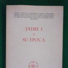 Libros de segunda mano: JAIME I Y SU ÉPOCA / VARIOS AUTORES / X CONGRESO DE HISTORIA DE LA CORONA DE ARAGÓN. 1975. Lote 151674074